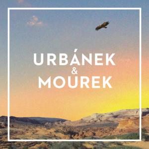 Urbánek & Mourek - Urbánek & Mourek