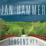 JAN HAMMER Seasons Pt. 1