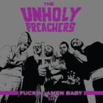 THE UNHOLY PREACHERS