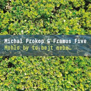 MICHAL PROKOP & FRAMUS FIVE